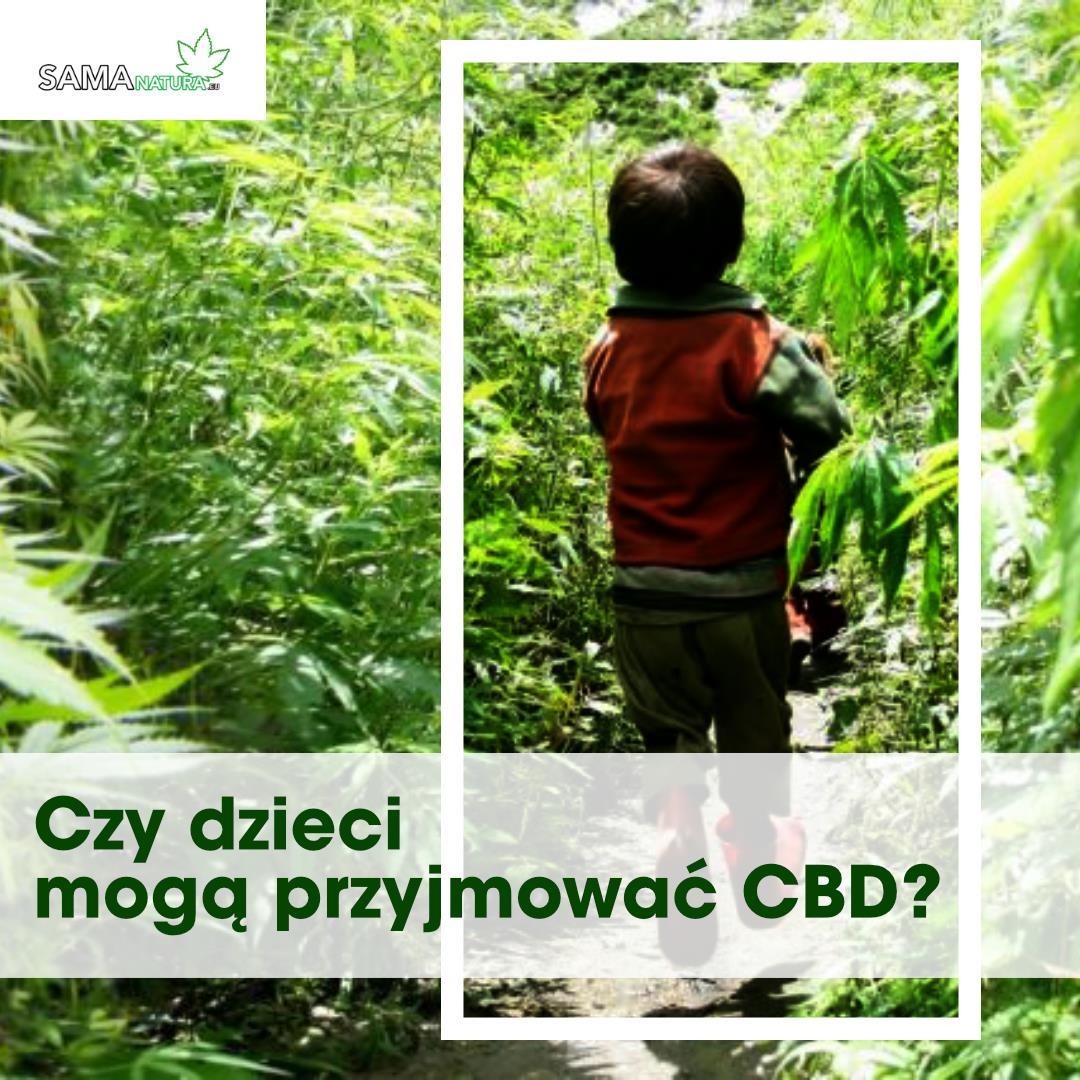 Przyjmowanie przez dzieci CBD 👶